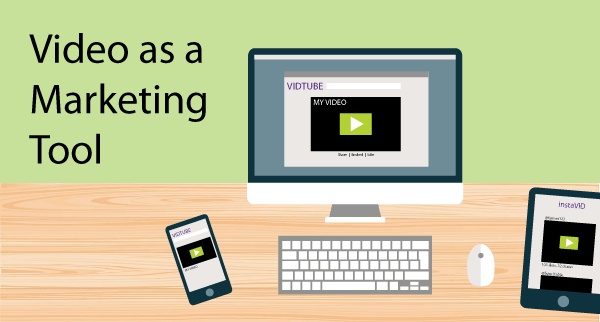 Video as a Marketing Tool