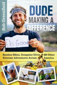 Cover photo of the book, Dude Making a Difference