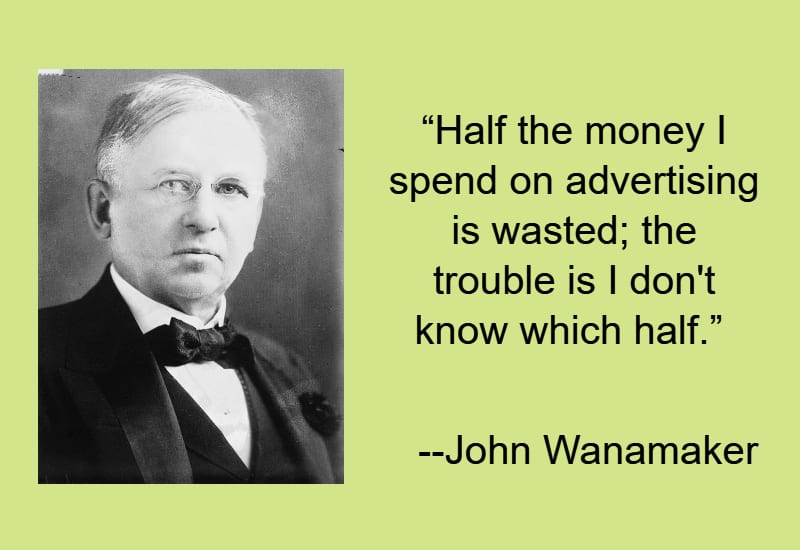 Graphic of famous John Wanamaker quote